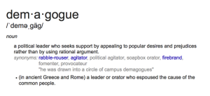Definition of Demagogue from Google