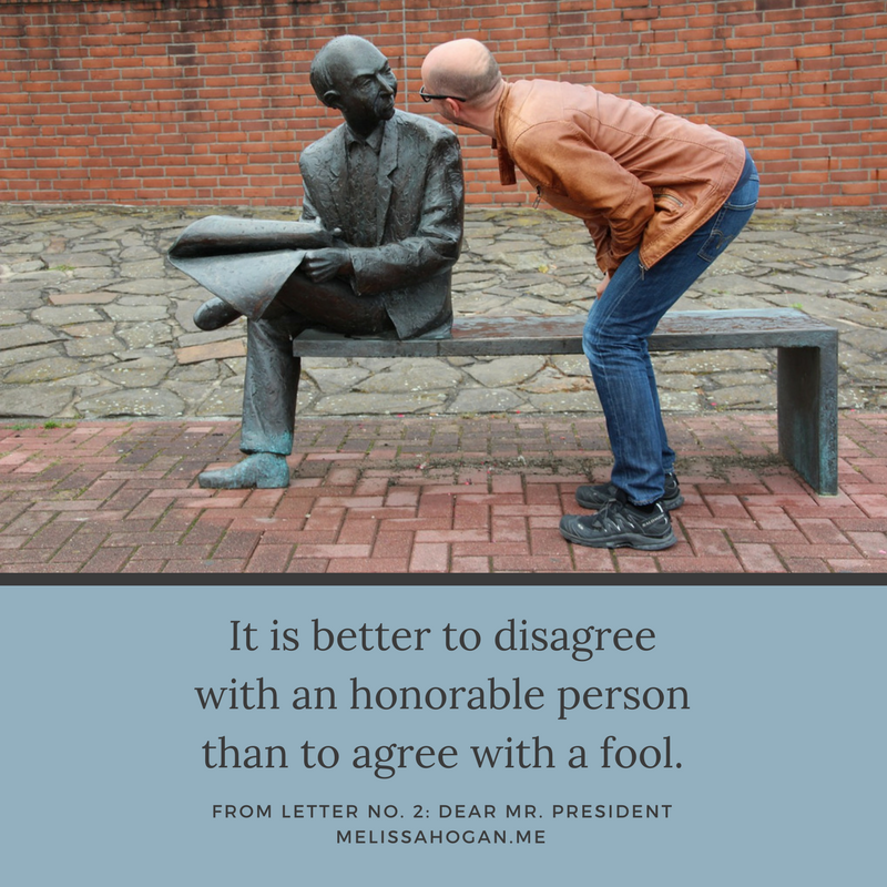 to be an honorable person